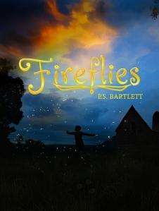 FIREFLIES PS BARTLETT
