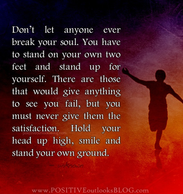 Don't Let Anyone Break Your Soul