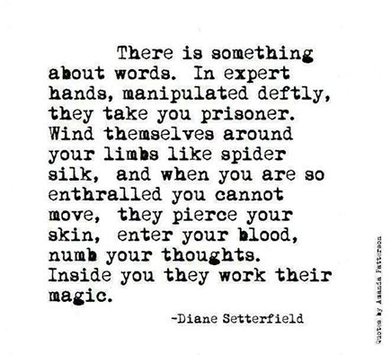There is omething about words
