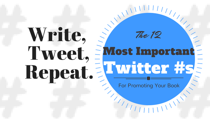 The Twelve Most Important Twitter Hashtags for Promoting Your Book