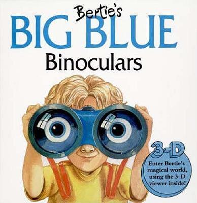Bertie-s-Big-Blue-Binoculars-Faulkner-Keith-9780812065688