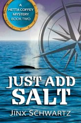 Just Add Salt by Jinx Schwartz